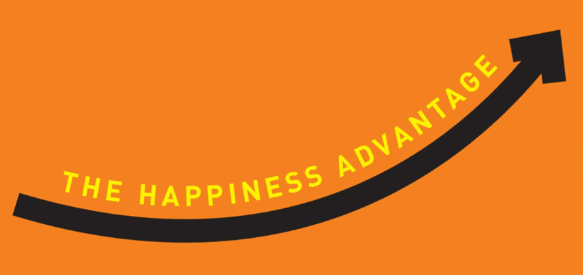 Book Review: The Happiness Advantage