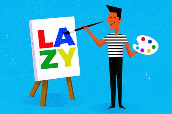 How to structure life around your laziness